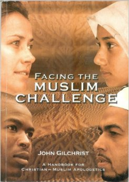 Facing the Muslim Challenge: A Handbook of Christian - Muslim Apologetics
