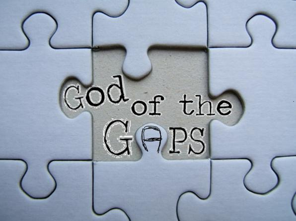 """What's Wrong with """"The God of the Gaps"""" Argument"""