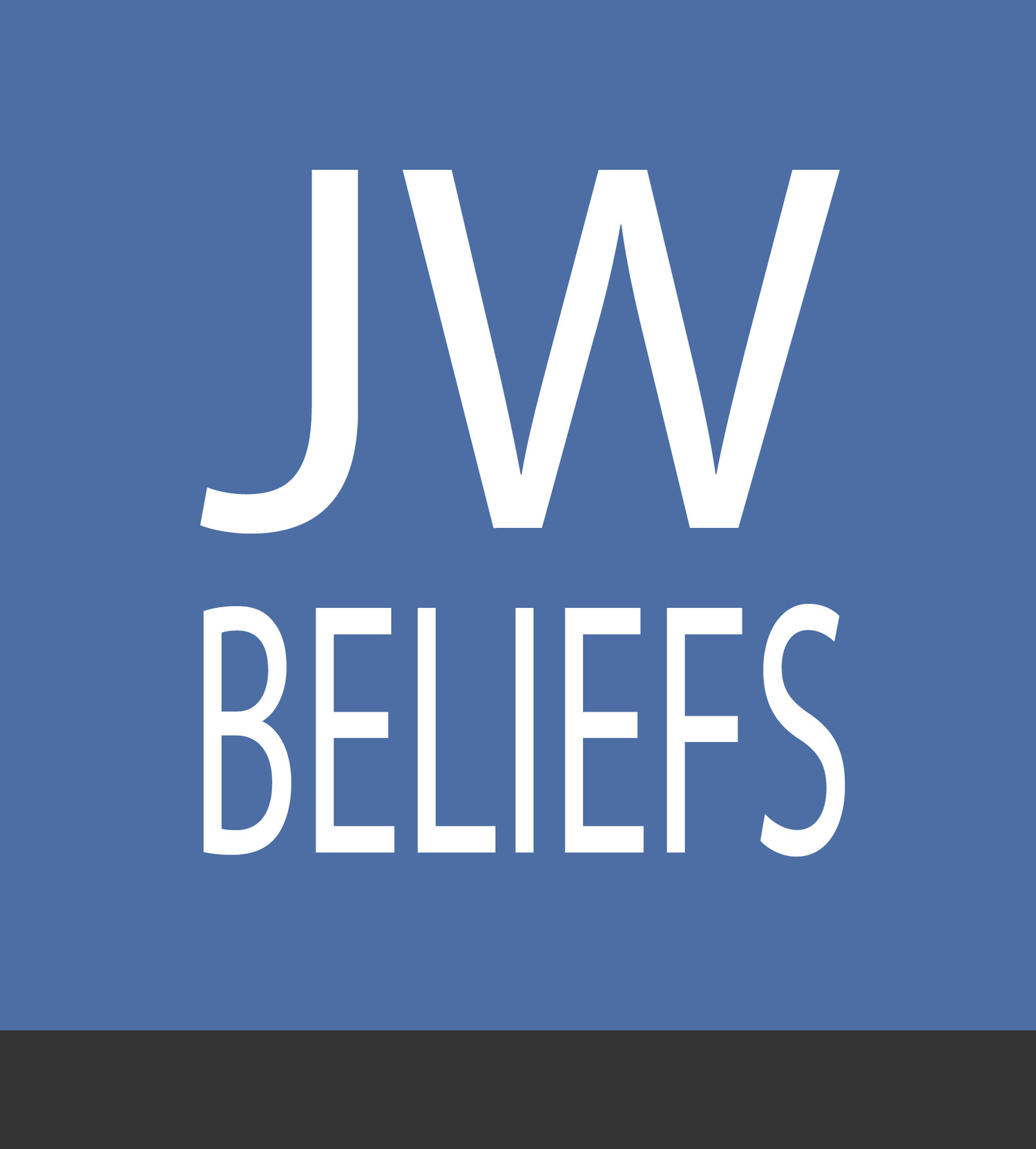 What Jehovah's Witnesses Believe