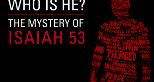 Isaiah 53 cannot refer to Jesus because it says the servant of the Lord was sickly and died of disease.