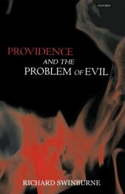 Providence and the Problem of Evil by Richard Swinburne
