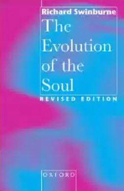 The Evolution of the Soul Revised Edition by Richard Swinburne