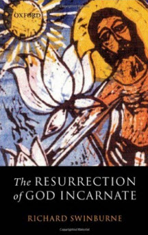The Resurrection of God Incarnate Richard Swinburne