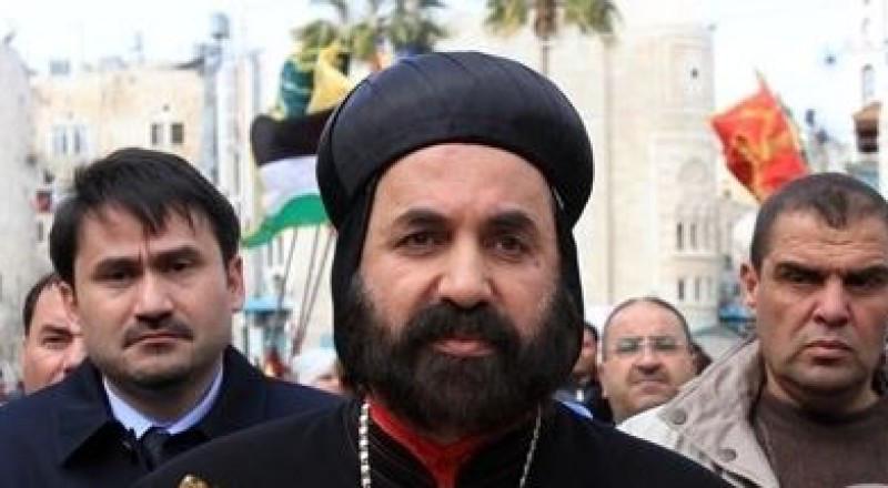 الشرطة الفلسطينية تعتقل مطران السريان في بيت لحم