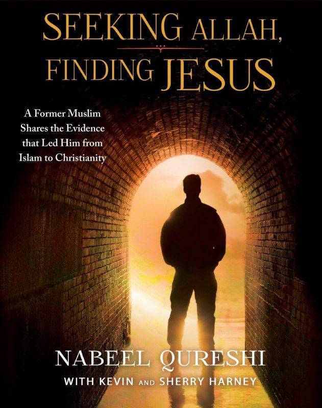 كتاب: طلبت الله فوجدت يسوع - نبيل قريشي - ترجمة: مريم عزرا Seeking Allah, Finding Jesus